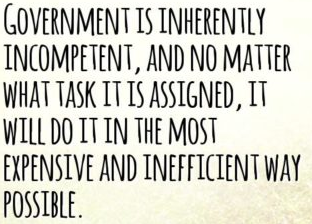 Government is inherently incompetent