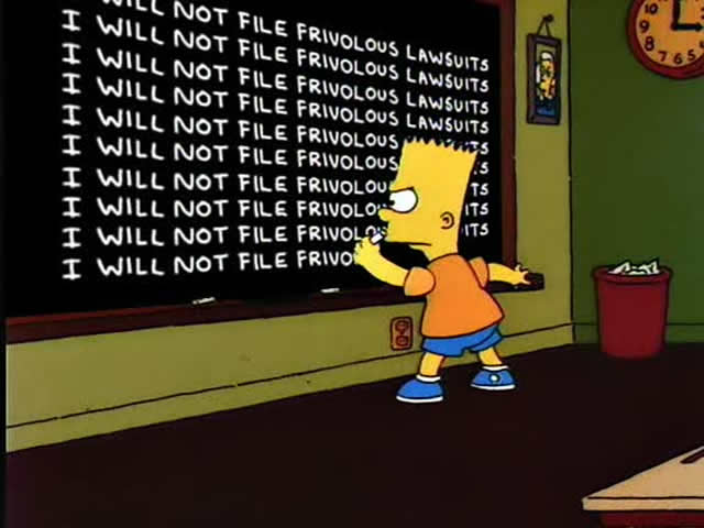 i wil not file frivolous lawsuits | We the Governed